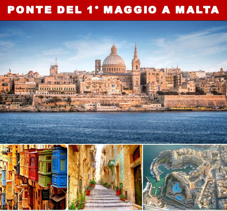 Ponte del 1 maggio 2018 a malta viaggio di gruppo travelbuy cosenza agenzia viaggi - Agenzia immobiliare a malta ...